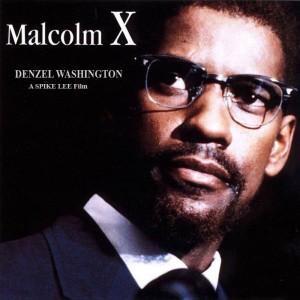 """Movie – """"Malcolm X"""""""