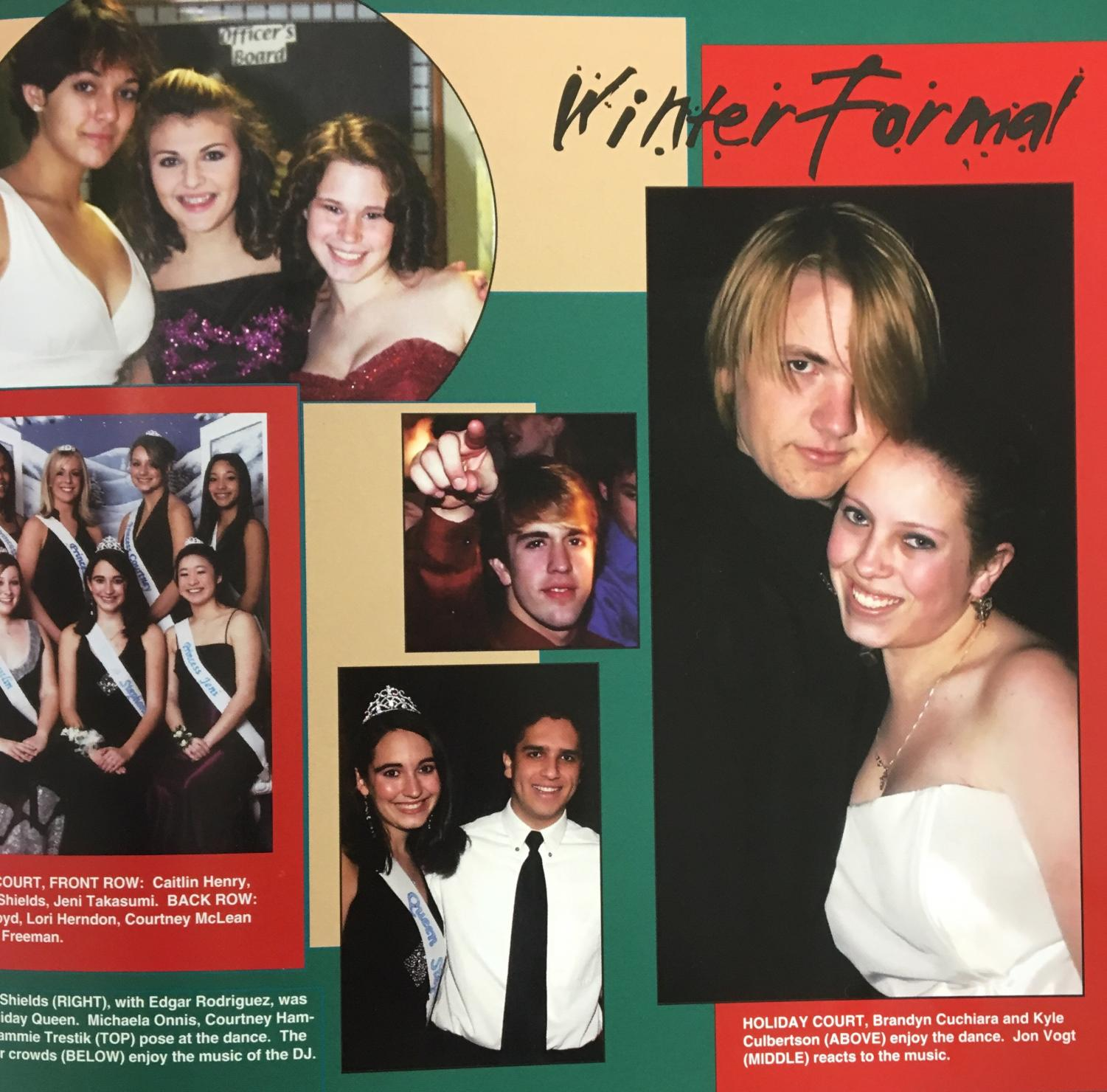 Throw back photos of the winter formal exist. In this 2006 yearbook page spread, it featured a dance and a holiday court.
