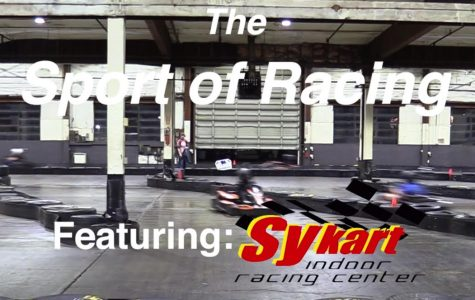 The Sport of Racing, featuring Sykart Indoor Racing Center
